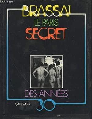 Brassai, le Paris secret des années 1930