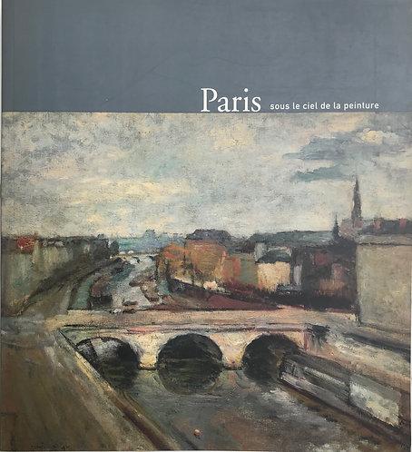 Paris sous le ciel de la peinture, Hotel de ville de Paris, 2000