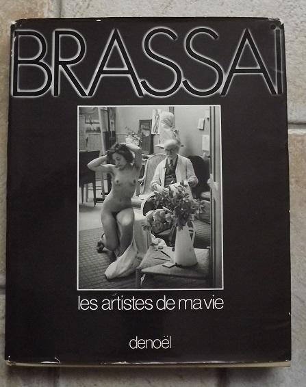 Brassai, les artistes de ma vie, 1982