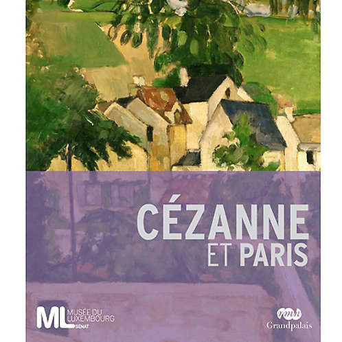 Cézanne et Paris, catalogue d'exposition, 2011