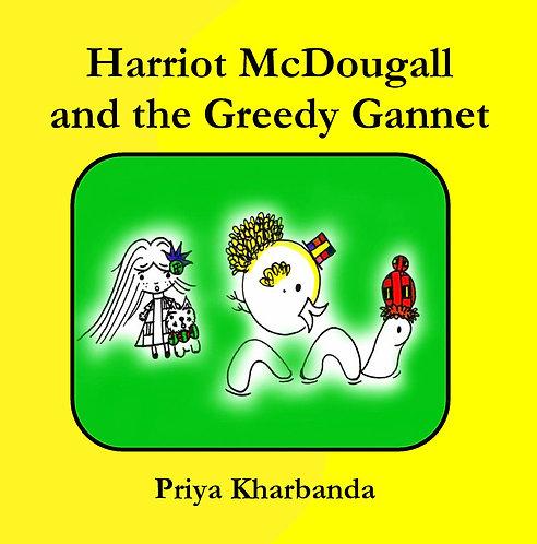 Harriot McDougall and the Greedy Gannet