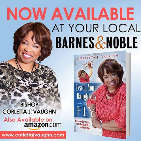 Teach Your Daughters to Fly - Author Corletta J. Vaughn