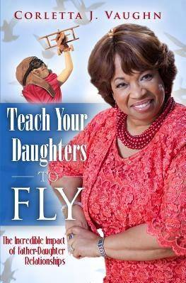 Teach Your Daughter To Fly Book