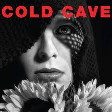 """Cold Cave- """"Cherish the Light Years"""" (2010) CD Review"""