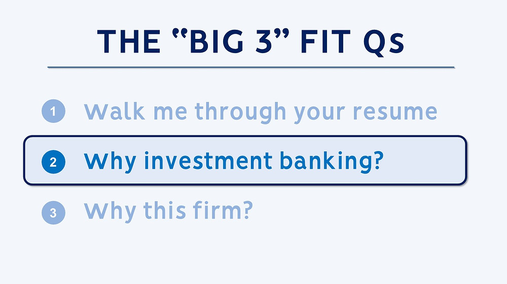 Top 3 Investment Banking Fit Questions