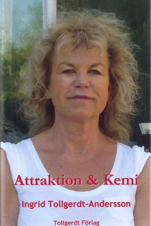 Attraktion & Kemi