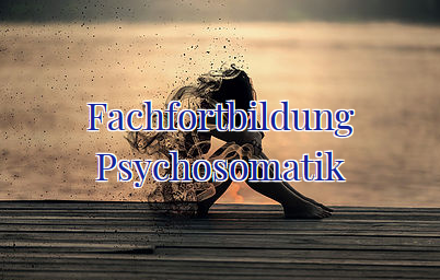 Fachfortbildung Psychosomatik