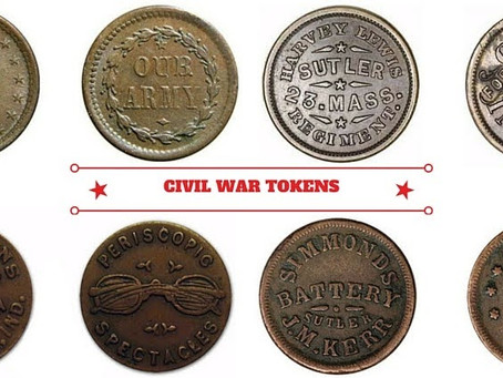 A Look at Civil War Tokens and Their History