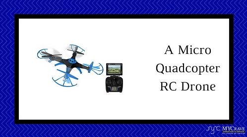 A Micro Quadcopter RC Drone