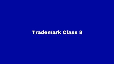 Trademark Class 8: Hand Tools
