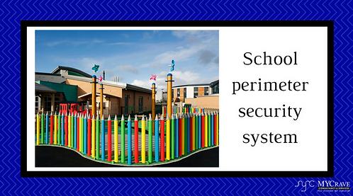 School perimeter security system
