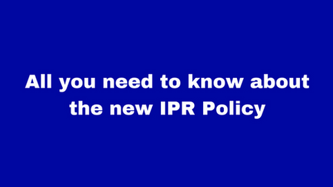 All you need to know about the new IPR Policy