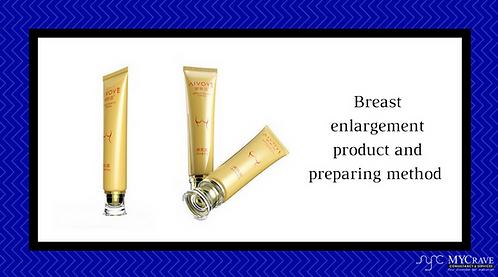 Breast Enlargement Product And Preparing Method