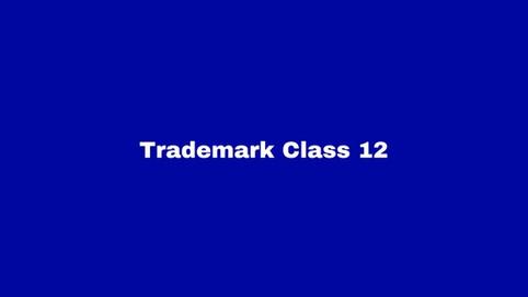 Trademark Class 12: Vehicles
