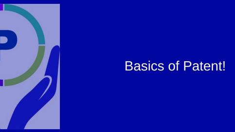 Basics of Patent !