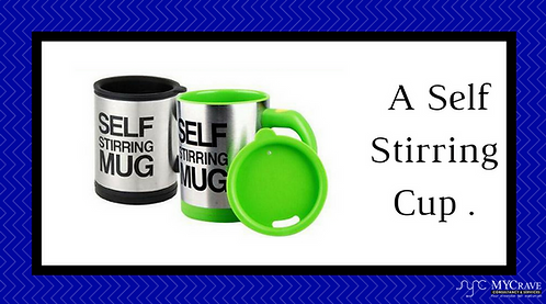 A Self Stirring Cup .