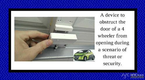 A device to obstruct the door of a 4 wheeler from opening during a scenario of t