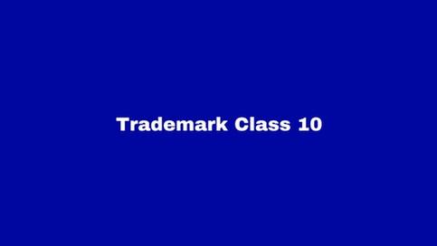 Trademark Class 10: Medical Supplies