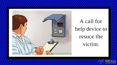 A call for help device to resuce the victim.