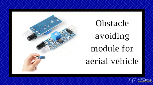 Obstacle avoiding module for aerial vehicle