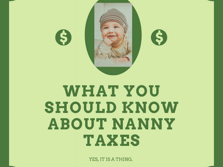 What you should know about Nanny Taxes!
