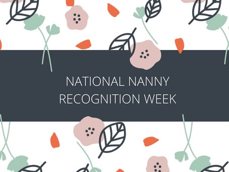 10 Ways to Celebrate Your Nanny During National Nanny Recognition Week