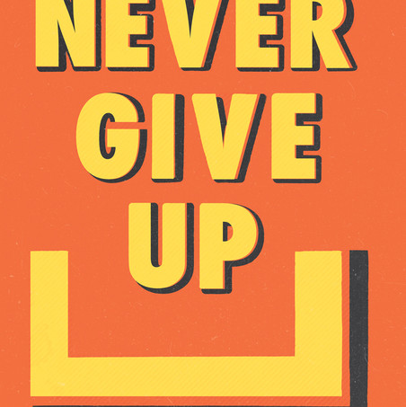 Never Give Up - Orange