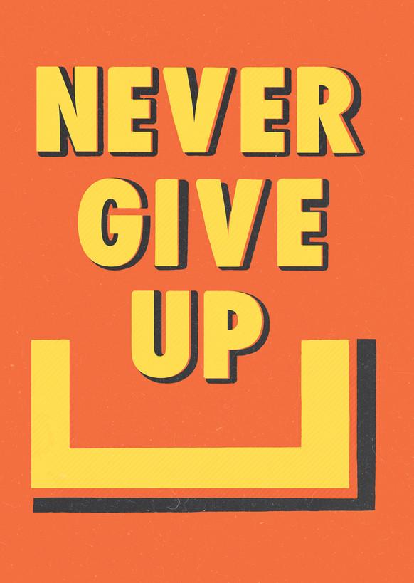 Never Give Up / Orange