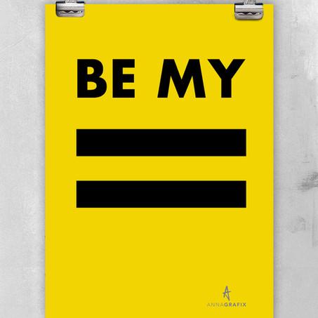 Be My =