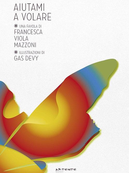 """Aiutami a volare"" Favola e CD"