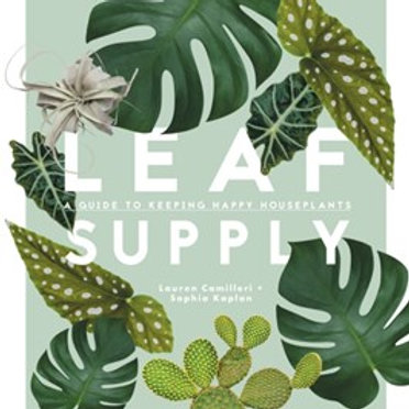 Leaf Supply by Lauren Camilleri and Sophia Kaplan HardCover