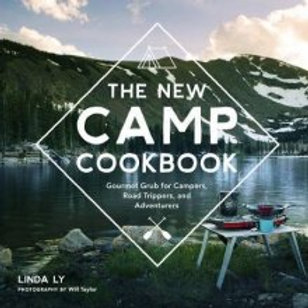 The New Camp Cookbook by Linda Ly and Will Taylor HardCover