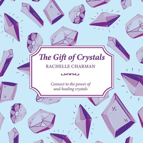 The Gift of Crystals by Rachelle Charman Paperback