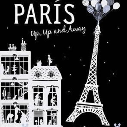 Paris Up, Up and Away by Helene Druvert HardCover