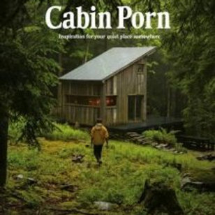 Cabin Porn by Zach Klein and Steven Leckart Paperback