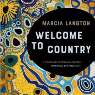 Welcome to Country by Marcia Langton HardCover