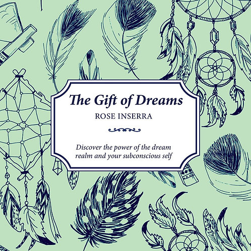 The Gift of Dreams by Rose Inserra Paperback