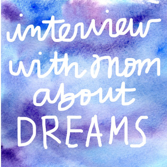 """Interview with Mom about Dreams"" by Nina Posner"