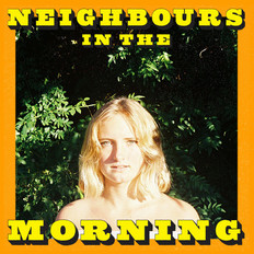 Sam Windley - Neighbours In The Morning