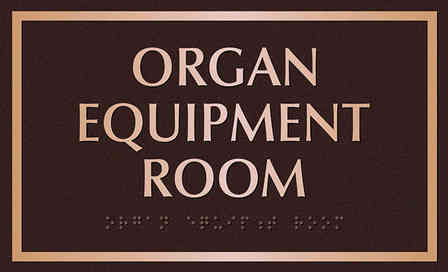 Church Organ Equipment Room Plaque