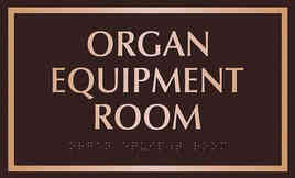 Organ Equipment ADA Room Plaque