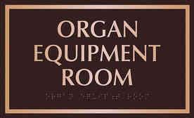 Church Organ Equipment Room Plaque