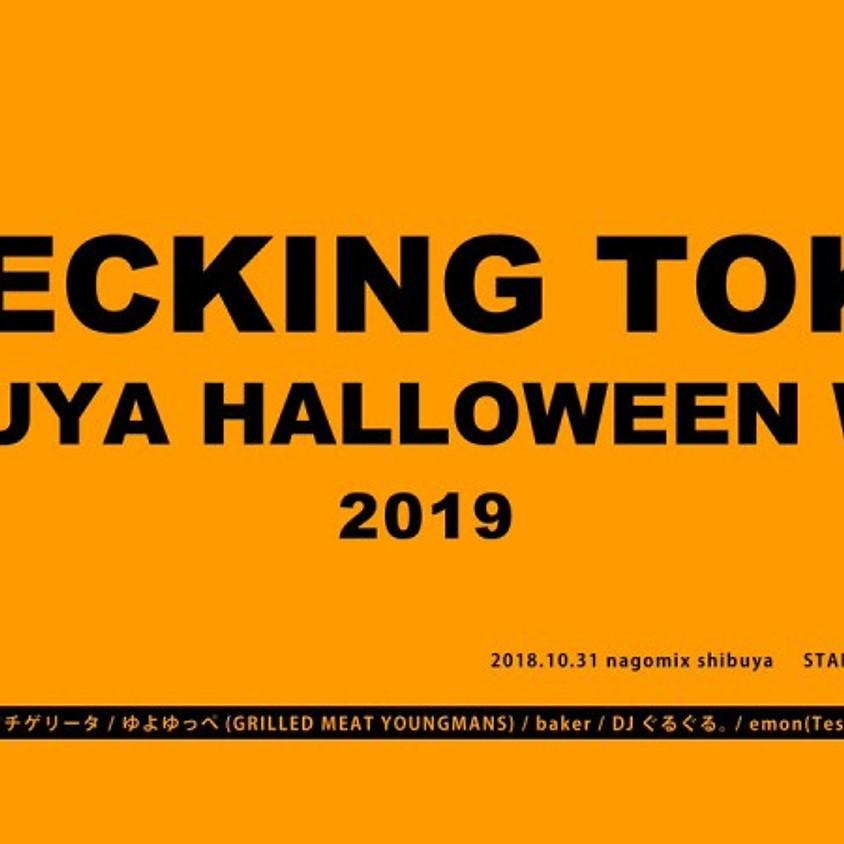 WRECKING TOKYO SHIBUYA HALLOWEEN WARZ