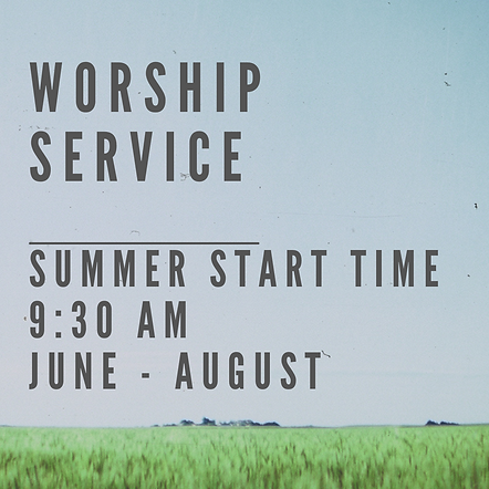 Worship service summer start time.png