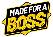 Made_For_A_Boss.png