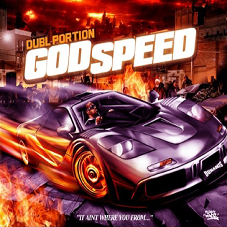 Dubl Portion God Speed