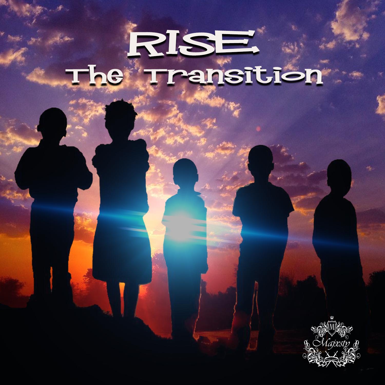 Majaxsty - Rise TheTransformation