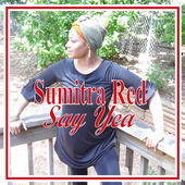 Sumitra Red _Say Yea_
