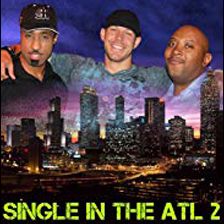 Single In The Atl 2