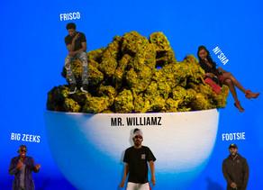 Musique :Mr.Williamz More Weed (Remix) [feat. Big Zeeks, Footsie, Frisco & Ni'sha]